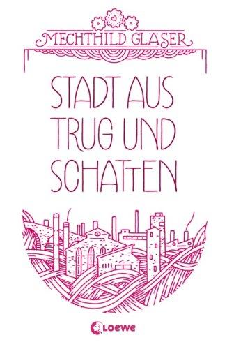 Stadt_aus_Trug_und_Schatten